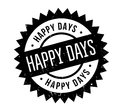 Happy Days rubber stamp