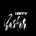 Happy Easter dry brush lettering for greeting card. Vector hand drawn illustration. Grunge inscription. Handwritten