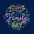 Happy Family Day Lettering. Vector illustration on blue background