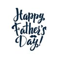 Happy Father`s Day Calligraphy Greting card. Ink Inscription.
