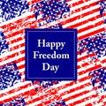 Happy Freedom Day - USA.