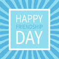 Happy Friendship Day. Text Let...