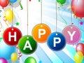 Happy fun represents cheerful positive and jubilant balloons indicating enjoy happiness Royalty Free Stock Photography