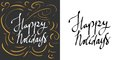 Happy holidays. Holiday card lettering. Typographic print poster. T shirt hand lettered calligraphic design.