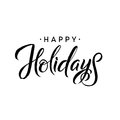 Happy Holidays. Merry Christmas Calligraphy Template. Greeting Card Typography Royalty Free Stock Photo