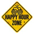Happy Hour Zone Sign