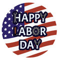 Happy labor day emblem. American holiday symbol with text on rounded the USA flag background