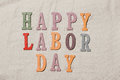 Happy Labor Day on the sandy beach background. Happy Labor Day w Royalty Free Stock Photo