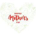 Happy Mother`s Day - hand drawn lettering phrase with flower heart isolated on the white background. Fun brush ink inscription for