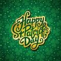 Happy Saint Patrick's day handwritten message, brush pen lettering in gold on green shamrock background postcard, vector