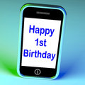 Happy st birthday on phone means first meaning Stock Image