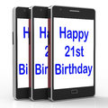 Happy 21st Birthday Smartphone Shows Congratulating On Twenty On
