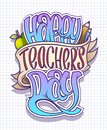 Happy teacher`s day card, poster or banner vector design
