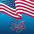 Happy 4th of July Independence Day greeting card with waving american national flag and handwritten lettering text design. Royalty Free Stock Photo