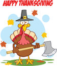 Happy thanksgiving greeting with turkey with pilgrim hat and axe cartoon character Royalty Free Stock Image