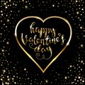 Happy Valentines day greeting card with golden text and heart frame isolated on black background. Handwritten