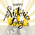 Happy Victoria Day lettering with crown. EPS 10 vector.