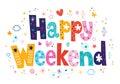Happy weekend decorative type lettering design Stock Photos