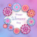 Happy Women`s Day. Flowers in the style of cut paper.
