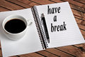 Have a break word Royalty Free Stock Photo