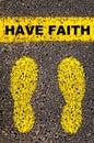Have Faith message. Conceptual image