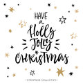 Have a holly jolly christmas christmas greeting card with calligraphy handwritten modern brush lettering hand drawn design Stock Image