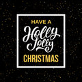 Have a Holly Jolly Christmas. Vector illustration Royalty Free Stock Photo
