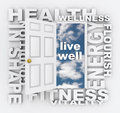 Health words door fitness wellness shape living healthy care around a opening to the live well include energy flourish condition Royalty Free Stock Photo