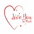 Heart Love You So Much Card Royalty Free Stock Photo