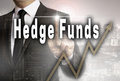 Hedge funds is shown by businessman concept Royalty Free Stock Photo
