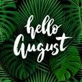 Hello August brush lettering.