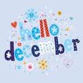 Hello december Royalty Free Stock Photo
