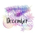 Hello December poster with snowlakes, christmas roys and tree. Motivational print for calendar, glider, invitation cards Royalty Free Stock Photo