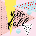 Hello fall. brush hand lettering, inspiring quotes.Motivation mo