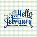 Hello February card. Holiday decor. Lettering