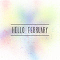 Hello February text on pastel spray paint background