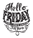 Hello friday i have been waiting for you handwritting lettering Royalty Free Stock Photo