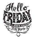 Hello Friday I Have Been Waiti...