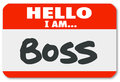 Hello i am boss nametag sticker supervisor authority words on a red to illustrate management director or other superior figure or Royalty Free Stock Photo