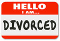 Hello i am divorced separated marriage ended nametag words on a red or sticker introducing you as someone whose is over or in Stock Photos