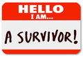 Hello I Am a Survivor Nametag Surviving Disease Perseverance Royalty Free Stock Photography
