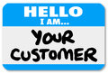 Hello I am Your Customer Nametag Sticker Royalty Free Stock Photo