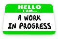 Hello Im a Work in Progress Self Help Name Tag Royalty Free Stock Photo
