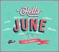 Hello june typographic design. Royalty Free Stock Photo