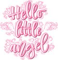 Hello little Angel lettering in pink inscription isolated on white background