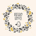 Hello Love greeting card with lettering and flower wreath. Royalty Free Stock Photo