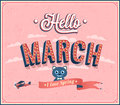 Hello march typographic design vector illustration Royalty Free Stock Photography