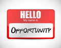 Hello my name is opportunity name tag. Royalty Free Stock Photo