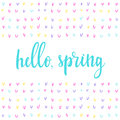Hello, spring. Handwritten spring quote and hand drawn elements.
