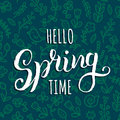 Hello Spring Time vector background. Hand lettering inspirational typography. Floral seamless pattern illustration.